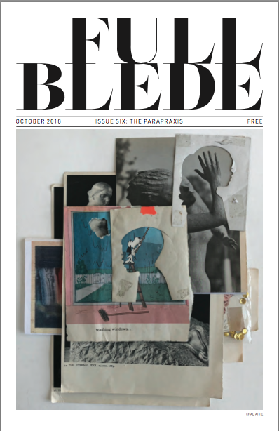 FULL BLEDE / Issue Six: The Parapraxis